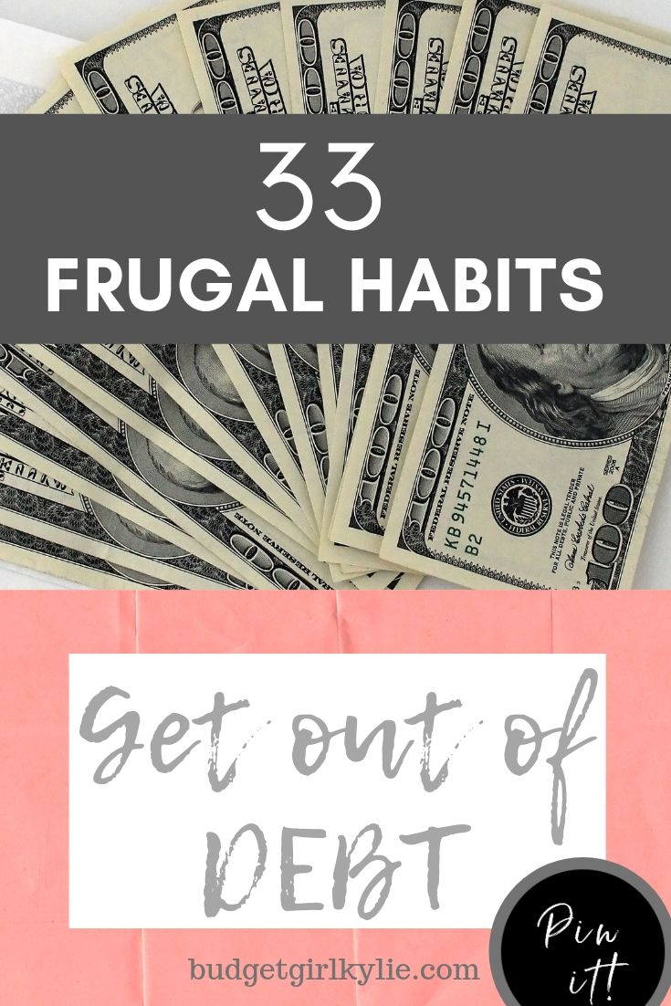 Frugal habits, get out of debt